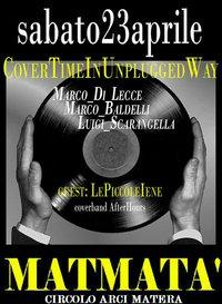 Cover Time In Unplugged Way - 23 aprile 2011 - Matera
