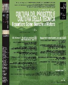 CULTURA DEL PROGETTO E CULTURA DELLA TECNICA. Il quartiere Spine Bianche - Matera