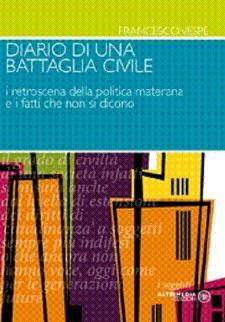 Diario di una Battaglia Civile  - Matera