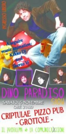 DINO PARADISO SHOW - 5 novembre 2011 - Matera