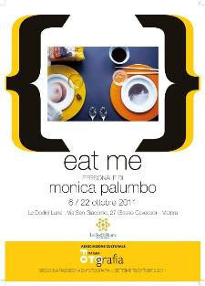 EAT ME - mostra fotografica di Monica Palumbo - Matera
