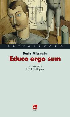 EDUCO ERGO SUM di Dario MISSAGLIA - presentazione 26 marzo 2011 - Matera