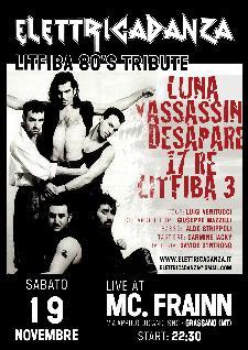 ELETTRICADANZA - LITFIBA 80's TRIBUTE - 19 novembre 2011 - Matera