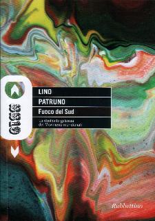 FUOCO DEL SUD di Lino Patruno - Matera