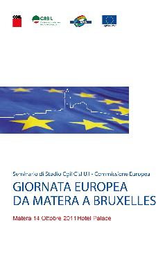 GIORNATA EUROPEA DA MATERA A BRUXELLES - 14 ottobre 2011 - Matera