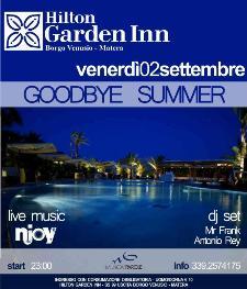 GOODBYE SUMMER - 2 settembre 2011 - Matera