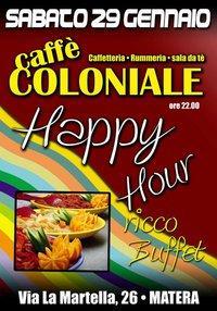 Happy Hour - Caffè Coloniale - Matera