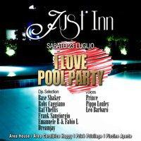 I LOVE POOL PARTY - 23 luglio 2011 - Matera