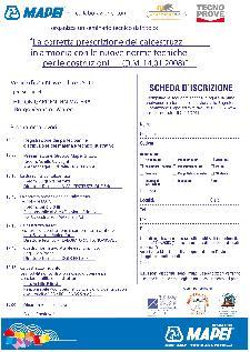 La corretta prescrizione dei calcestruzzi con le nuove Norme Tecniche per le Costruzioni (D.M. 14.01.2008) - 25 novembre 2011 - Matera