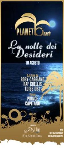 La NOTTE dei DESIDERI - 10 agosto 2011 - Matera