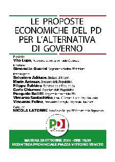 LE PROPOSTE ECONOMICHE DEL PD PER L'ALTERNATIVA DI GOVERNO - 28 ottobre 2011 - Matera