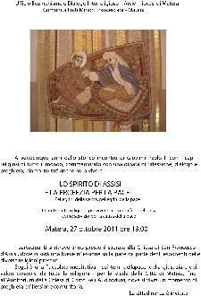 LO SPIRITO DI ASSISI E LA PROFEZIA PER LA PACE - 27 ottobre 2011 - Matera