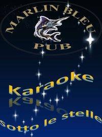 Marlin - Karaoke sotto le stelle - Matera