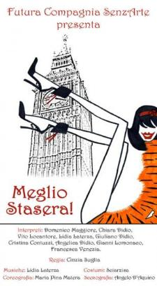 Meglio Stasera! - 6 maggio 2011 - Matera