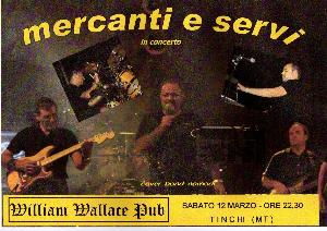 Mercanti e Servi - William Wallace Pub - Matera