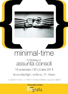 MINIMAL-TIME, mostra di Assunta Cosoli dal 18 settembre al 30 ottobre 2011 - Matera