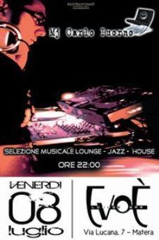 Mj Carlo Iuorno, Evoè Lounge Bar - Matera