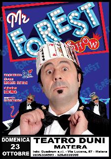 Mr. Forest Show - 21 ottobre 2011 - Matera