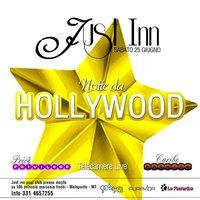 Notte da HOLLYWOOD - JUST INN  - Matera