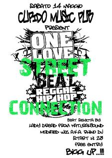 One LoVe StreeT BeAT ReGGae HIpHoP CoNNeCTiON - 14 maggio 2011 - Matera