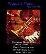 Pasquale Fiore jazz quintet  - Matera