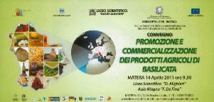 PROMOZIONE E COMMERCIALIZZAZIONE DEI PRODOTTI AGRICOLI DI BASILICATA - 14 aprile 2011 - Matera