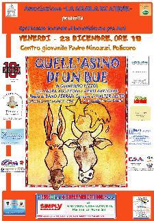 QUELL'ASINO DI UN BUE - 23 dicembre 2011 - Matera