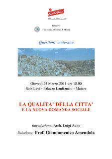 Questioni materane - La qualità della città e la nuova domanda sociale - 24 marzo 2011 - Matera