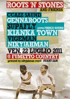 ROOTS 'N' STONES CREW and FRIENDS - 22 luglio 2011 - Matera