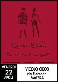 Runa Raido Live al Vicolo Cieco - 22 aprile 2011 - Matera
