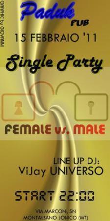 Single Party - Matera