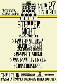 STEPPER NIGHT - REGGAE / ROOTS / DUB - 27 luglio 2011 - Matera