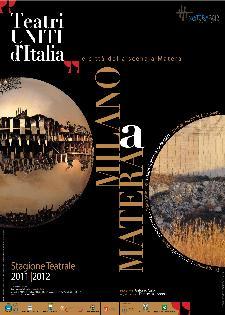 TEATRI UNITI D'ITALIA - Le città della scena a Matera - Matera
