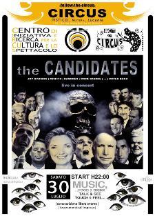 THE CANDIDATES AL CIRCUS - 30 luglio 2011 - Matera