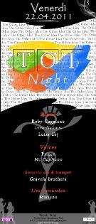 TOI NIGHT - 22 aprile 2011 - Matera