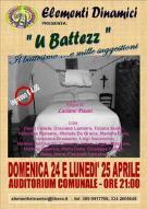 """""""U BATTEZZ"""" ..IL BATTESIMO E MILLE SUGGESTIONI - 24 e 25 aprile 2011 - Matera"""