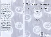 Un americano a Grottole - Matera