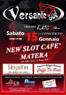 Versante Sud - New Slot Cafè - Matera