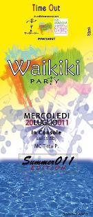 WAIKIKI PARTY - 20 luglio 2011 - Matera
