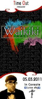 WAIKIKI PARTY - CARNIVAL EDITION - Matera