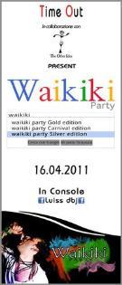 WAIKIKI PARTY - SILVER EDITION  - Matera