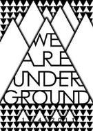We are underground - Matera