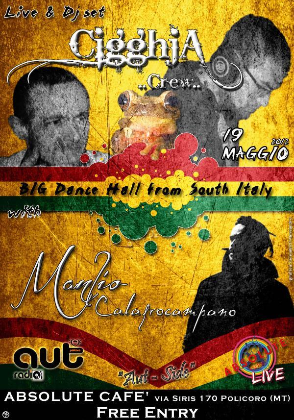 CIGGHIA CREW LIVE DJ SET + MANLIO CALAFROCAMPANO - 19 maggio 2012