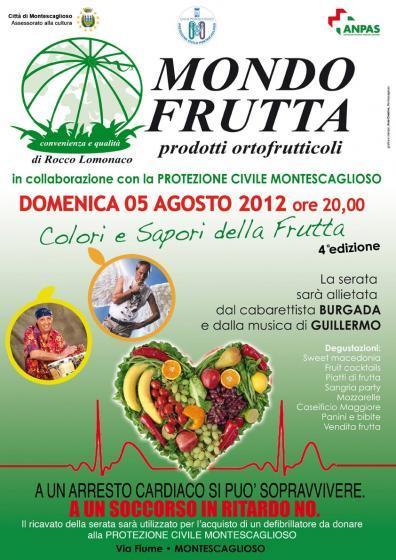 Colori e Sapori della Frutta - 5 agosto 2012