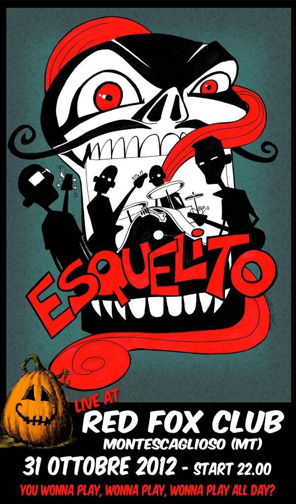 Esquelito live - Halloween 2012 - 31 ottobre 2012