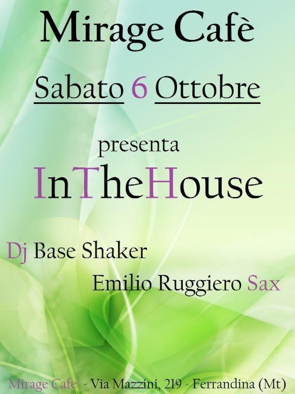 InTheHouse - 6 ottobre 2012
