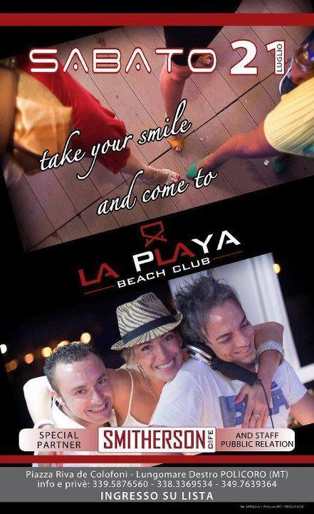 LA PLAYA - Beach Club - 21 luglio 2012