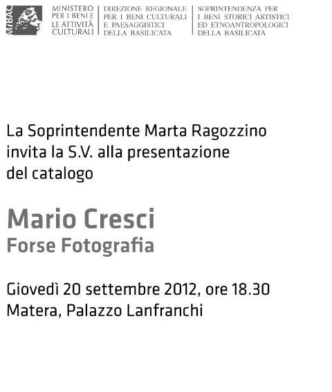Mario Cresci - Forse Fotografia - 20 settembre 2012