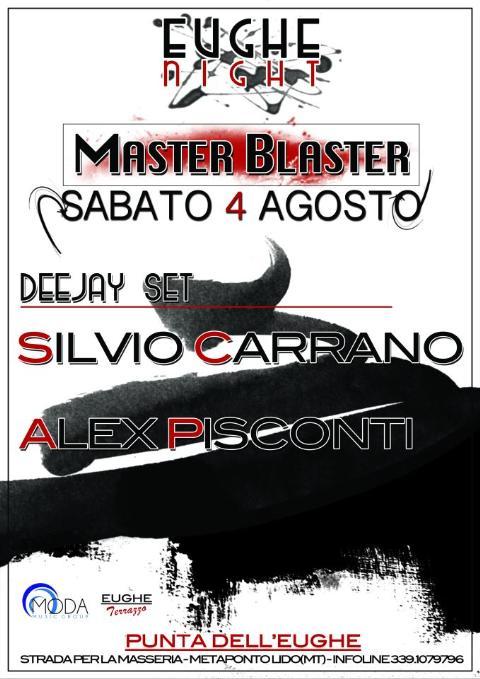 MASTER BLASTER - 4 agosto 2012