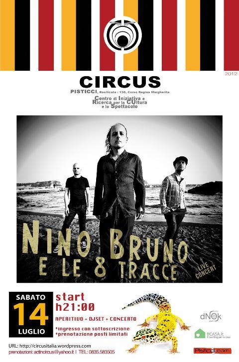 Nino Bruno e le 8 Tracce - 14 luglio 2012